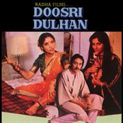 Doosri Dulhan (ost)