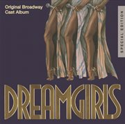 Dreamgirls: original broadway cast album (25th anniversary special edition) cover image