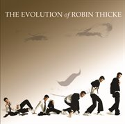 The evolution of Robin Thicke cover image