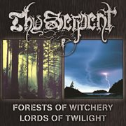 Forests of Witchery + Lords of Twilight