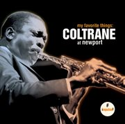 My favorite things: coltrane at newport cover image