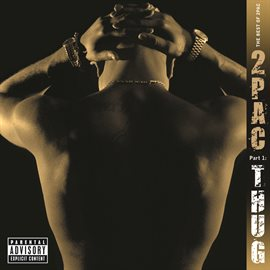 The Best of 2Pac -  Pt. 1: Thug (EXPLICIT)