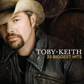 Cover image for Toby Keith 35 Biggest Hits