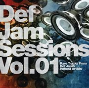 Def Jam Sessions, Vol. 1