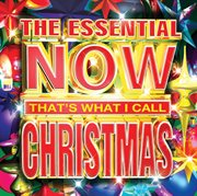 The essential now that's what i call christmas cover image