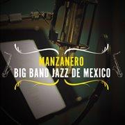 Manzanero-big band jazz de mexico cover image