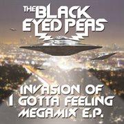 Invasion of I Gotta Feeling - Megamix E.p