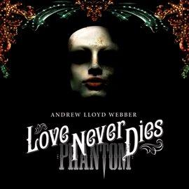 Love Never Dies (Standard Version)