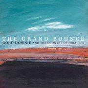 The Grand Bounce (international Version)