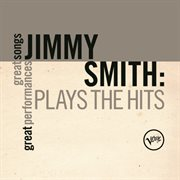 Plays the hits (great songs/great performances) cover image