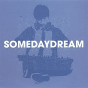 Somedaydream