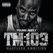 Tm:103 Hustlerz Ambition (deluxe (explicit))