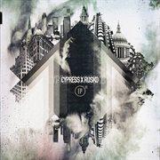Cypress X Rusko