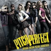 Pitch perfect original motion picture soundtrack cover image