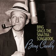 Bing sings the sinatra songbook cover image