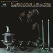 Jackie Gleason Presents Champagne, Candlelight and Kisses