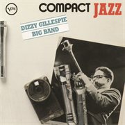 Compact Jazz - Dizzy Gillespie Big Band