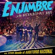 Enjambre Y Los Hušpedes Del Orbe (en Vivo Desde Auditorio Nacional/2012)