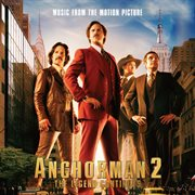 Anchorman 2 the legend continues : music from the motion picture cover image