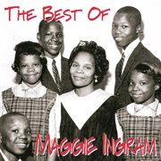 The Best of Maggie Ingram