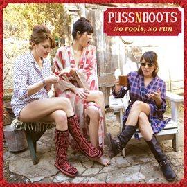 No Fools, No Fun / Puss N Boots