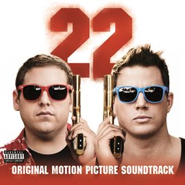 22 Jump Street: Original Motion Picture Soundtrack