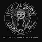 Blood, Fire and Love