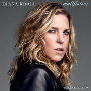 Wallflower (Deluxe Edition) / Diana Krall