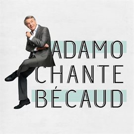 Cover image for Adamo chante Becaud