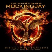 The Hunger Games. Mockingjay, Part 1 original motion picture score cover image