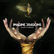 Smoke + Mirrors / Imagine Dragons