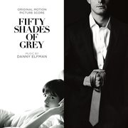 Fifty shades of grey (original motion picture score) cover image