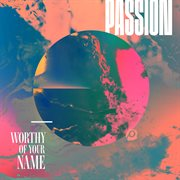 Worthy of your name cover image