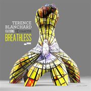 Breathless / Terence Blanchard