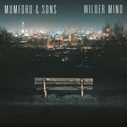Wilder Mind (Deluxe) / Mumford & Sons