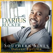 Southern Style (Deluxe) / Darius Rucker