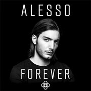 Forever / Alesso