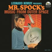 Leonard Nimoy Presents Mr. Spock's Music From Outer Space