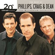 The Best of Phillips, Craig & Dean