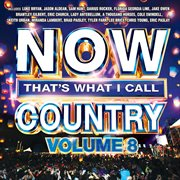 NOW That's What I Call Country Vol. 8 / Various Artists