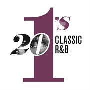 20 #1's: Classic R&b Hits