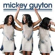Mickey Guyton / Mickey Guyton