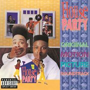 House Party (original Motion Picture Soundtrack)