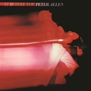 It is time for peter allen (live) cover image