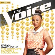 The Complete Season 8 Collection (The Voice Performance) / Koryn Hawthorne