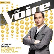 The Complete Season 8 Collection (The Voice Performance) / Joshua Davis
