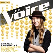 The Complete Season 8 Collection (The Voice Performance) / Sawyer Fredericks