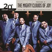20th Century Masters - the Millenium Collection: the Best of the Mighty Clouds of Joy (vol. 2)