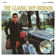 The classic roy orbison (remastered) cover image