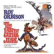 The fastest guitar alive (original motion picture soundtrack / remastered) cover image